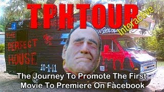 TPHtour Documentary - Promoting the first movie to premiere on facebook [Interactive]