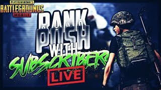 PUBG MOBILE LIVE | RANK PUSH & SUBSCRIBER GAME | SUBSCRIBE & JOIN ME