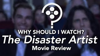 The Disaster Artist | Spoiler-Free Movie Review