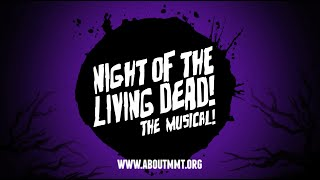 Night Of The Living Dead The Musical TRAILER