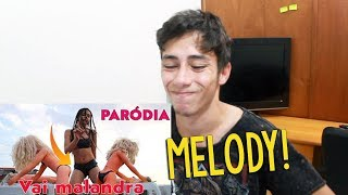 PARODIA VAI MALANDRA , Anitta ft mc zaac - Melody REACT