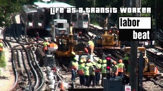 Labor Beat: Life as a Transit Worker