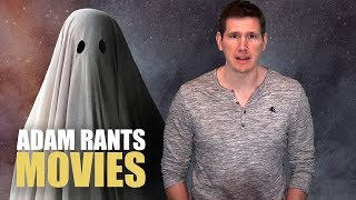 A Ghost Story is Boooring : Adam Rants Movies