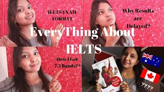 IELTS - Everything you need to know   Test Format   Score 7.5 bands   WanderLust Travellers
