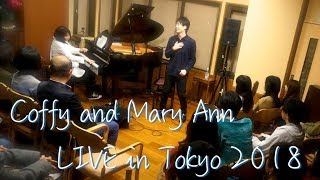 Coffy and Mary Ann LIVE in Tokyo 2018(digest)