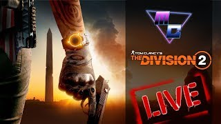 [PS4 LIVE] PLAYING THE DIVISION 2!!  GRINDING TO LVL 30!!!