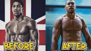 Anthony Joshua - Before and After (Then and Now)