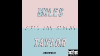 Miles Taylor//Allow Me To Introduce Myself