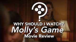 Molly's Game | Spoiler-free Movie Review