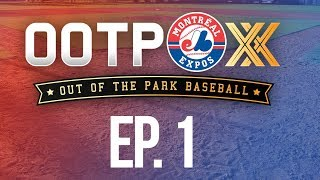 OOTP 20 Montreal Expos Ep. 1: EXPANSION DRAFT