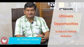 Ultimate Opportunities In Electric Vehicle Industry Episode 2