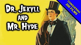 Dr. Jekyll and Mr. Hyde (1920) REVIEW - CONQUERING 200 FILMS