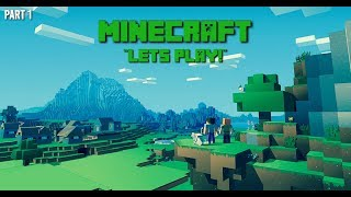 "Minecraft ""Lets Play!"" #1 - Starting off."