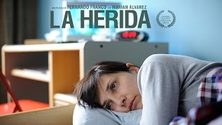 La Herida - Official Trailer [HD]