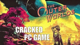 The Outer Worlds Download CRACKED PC GAME
