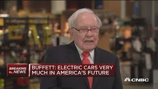 Warren Buffett: Electric cars are in America's future