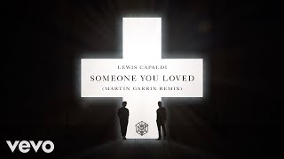 Lewis Capaldi - Someone You Loved (Martin Garrix Remix) (Official Music Video)