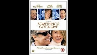 Something's Gotta Give - Film Review