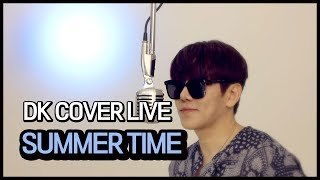 DK l 포지션 'SUMMER TIME' Cover by. DK