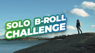 The Solo B-roll Challenge