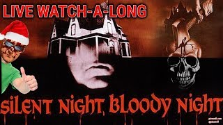 SILENT NIGHT, BLOODY NIGHT (1972) - LIVE Watch-A-Long