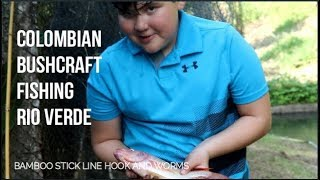 COLOMBIAN BUSHCRAFT FISHING BAMBOO STICK HOOK LINE AND WORMS