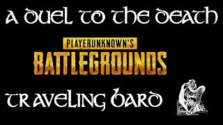 A Duel to the Death - Player Unknown's Battlegrounds