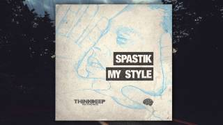 Spastik - You Heard Of Us