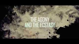 The Agony and the Ecstasy I Official Trailer