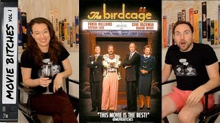 The Birdcage | Movie Review | MovieBitches RetroReview Ep 16