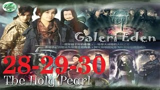 The Holy Pearl -  女娲传说之灵珠 2011 28+29+30