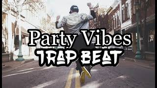 Trap Beat - Party Vibes