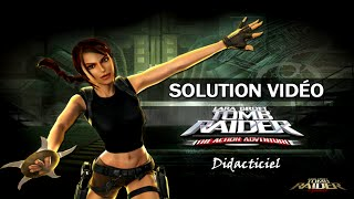 Tomb Raider : The Action Adventure (2006) - Didacticiel