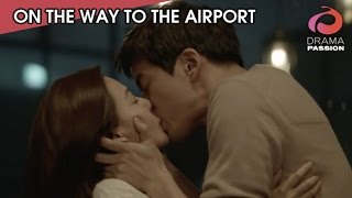 ON THE WAY TO THE AIRPORT - EPISODE 8 - KISS SCENE