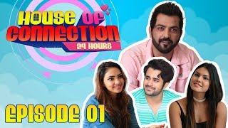 House of Connections | Episode 1