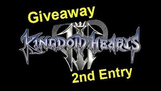 Kingdom Hearts 3 Giveaway 2nd Entry