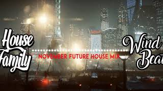🎵 BEST OF FUTURE HOUSE MIX   NOVEMBER 2017   🎵