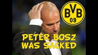 PETER BOSZ WAS SACKED!! BVB MANAGER WAS FIRED
