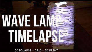Awesome 3D print - Wave lamp - From Markellov and thingiverse (timelapse) and result