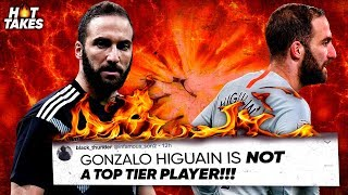 """""""Gonzalo Higuain Doesn't Deserve To Be At A Big Club"""" 