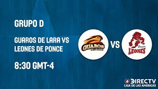 Guaros v Leones de Ponce - Full Game - Direct TV Liga De Las Americas 2019
