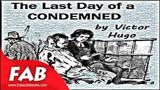 The Last Day of a Condemned Full Audiobook by Victor HUGO by Published 1800 -1900