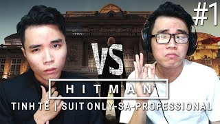HITMAN TINH TẾ IS BACK ! ÂN CƠM NIÊU v ÂN CONNOR | TẬP 1 : PARIS SHOWSTOPPER
