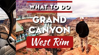 Things to do at Grand Canyon WEST RIM