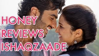 Honey Reviews Ishaqzaade