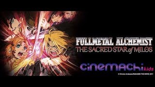 Fullmetal Alchemist: The Sacred Star of Milos Hindi/Urdu Movie [2011] [Cinemachi Kids Pakistan]
