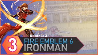 Part 3: Fire Emblem 6, Ironman, Hard Mode, Stream