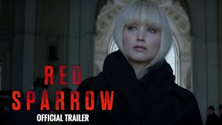 Red Sparrow (2018) Official Trailer