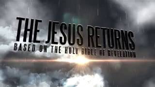 The Jesus Returns Official Trailer HD