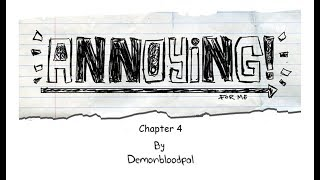 Annoying! Chapter 4